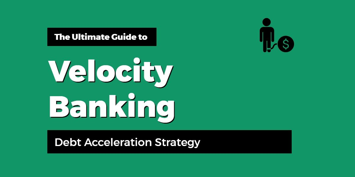 Velocity Banking Strategy
