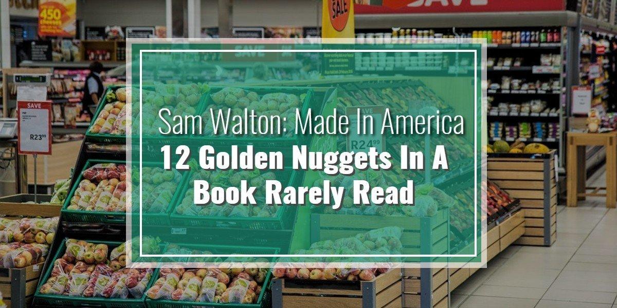 Sam Walton Made In America