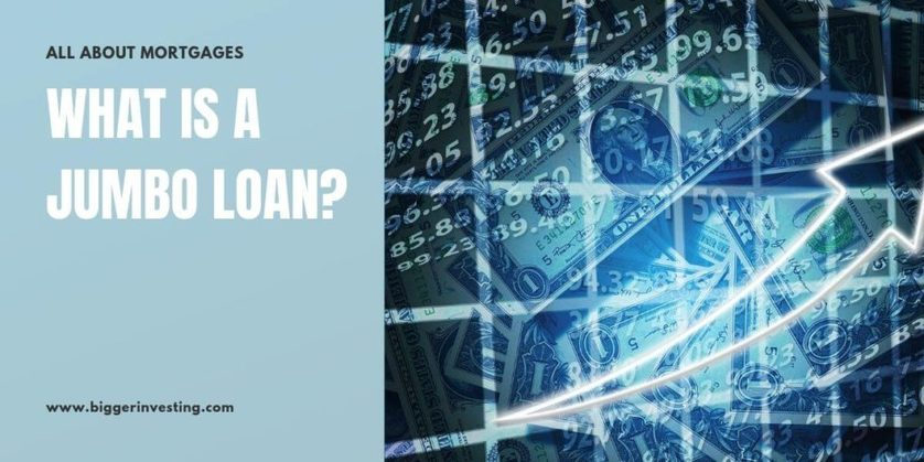 what_is_a_jumbo_loan-838x419