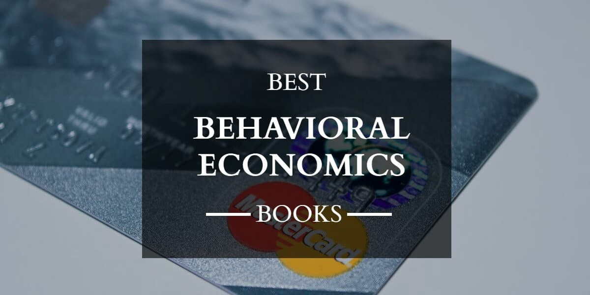 Best Books on Behavioral Economics